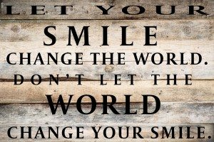 let-your-smile-change-the-world